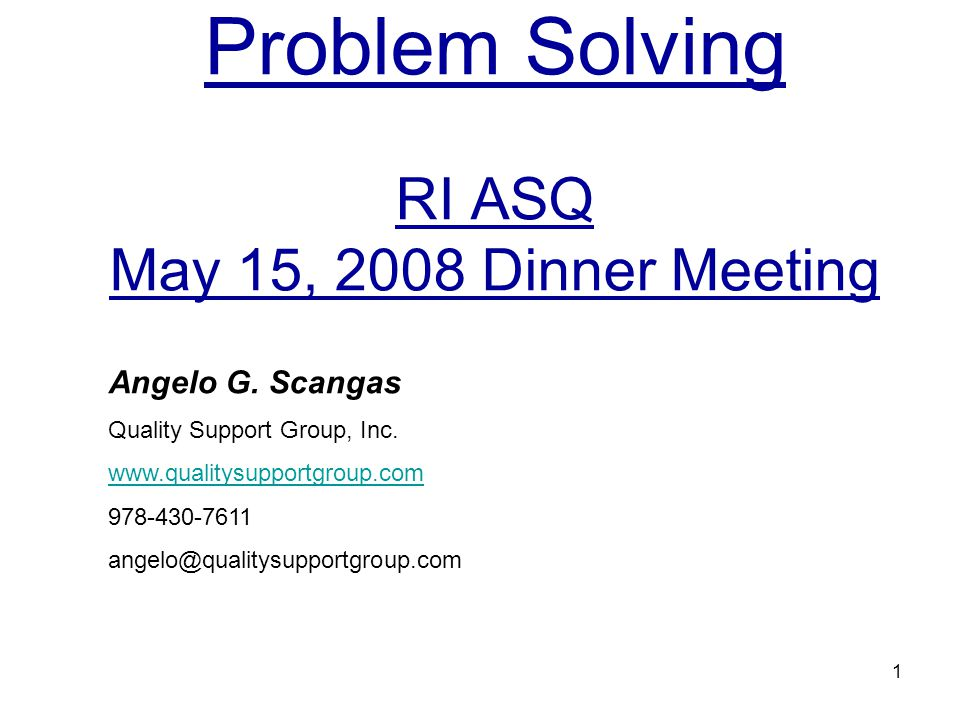 Problem Solving RI ASQ May 15, 2008 Dinner Meeting