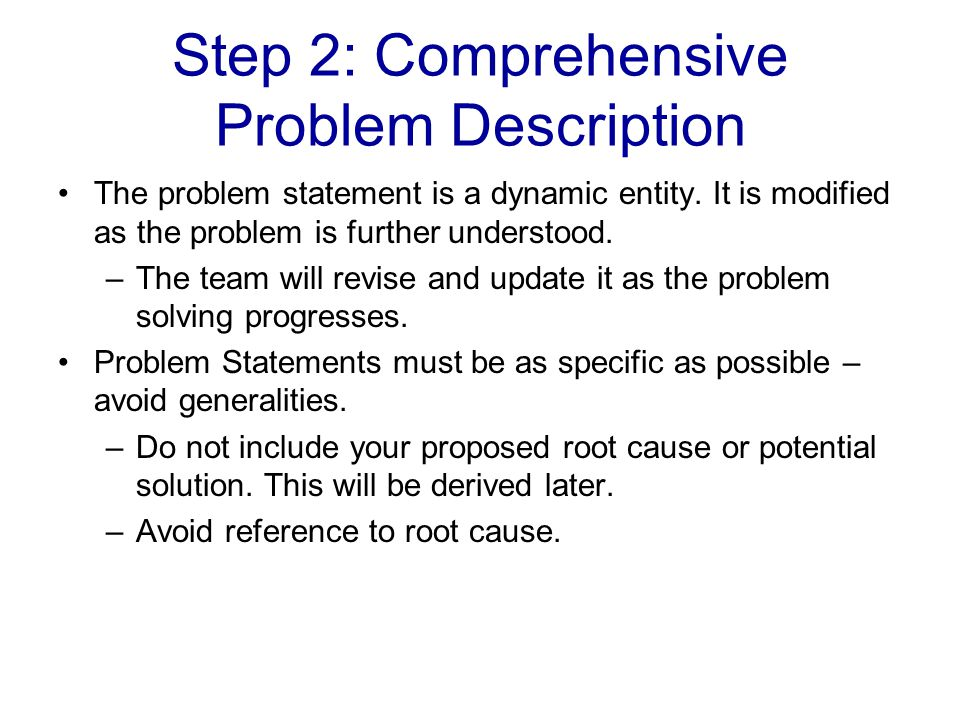 Step 2: Comprehensive Problem Description