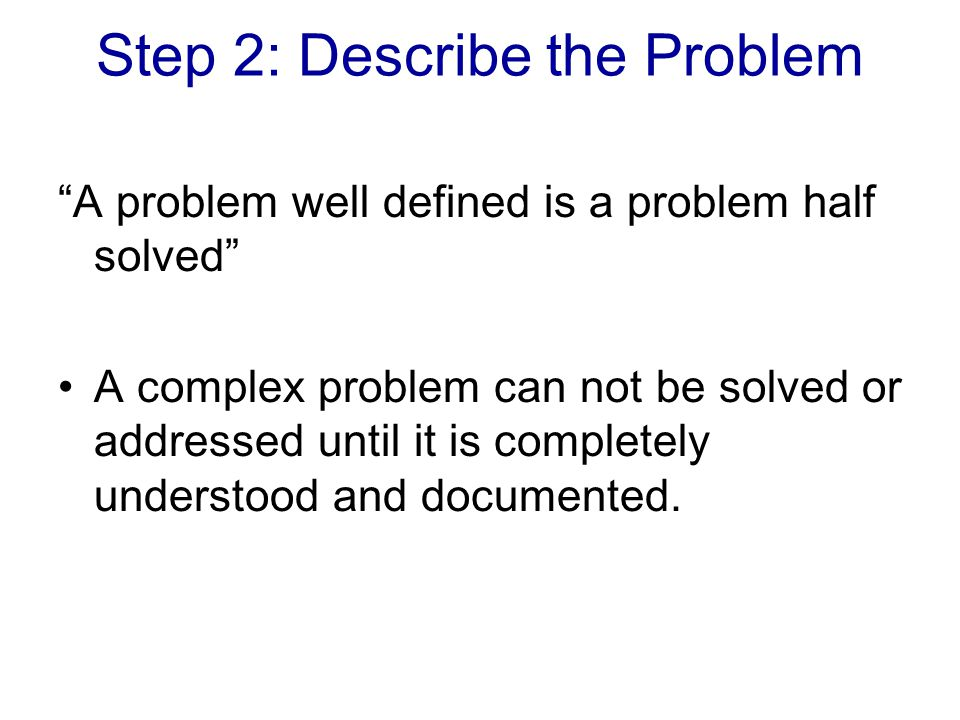 Step 2: Describe the Problem