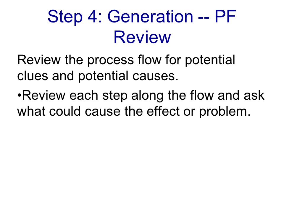 Step 4: Generation -- PF Review