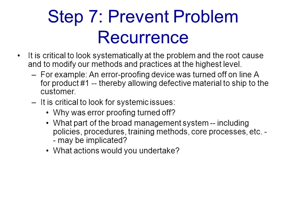 Step 7: Prevent Problem Recurrence