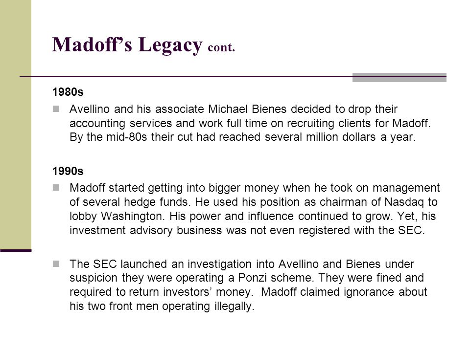 Madoff's Legacy cont. 1980s.