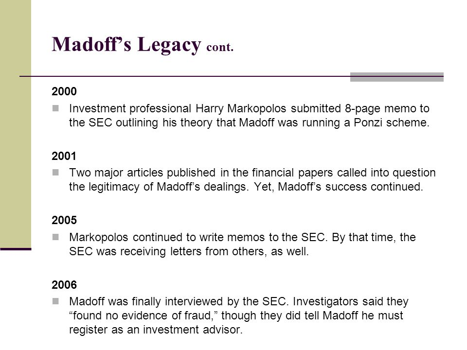 Madoff's Legacy cont. 2000.