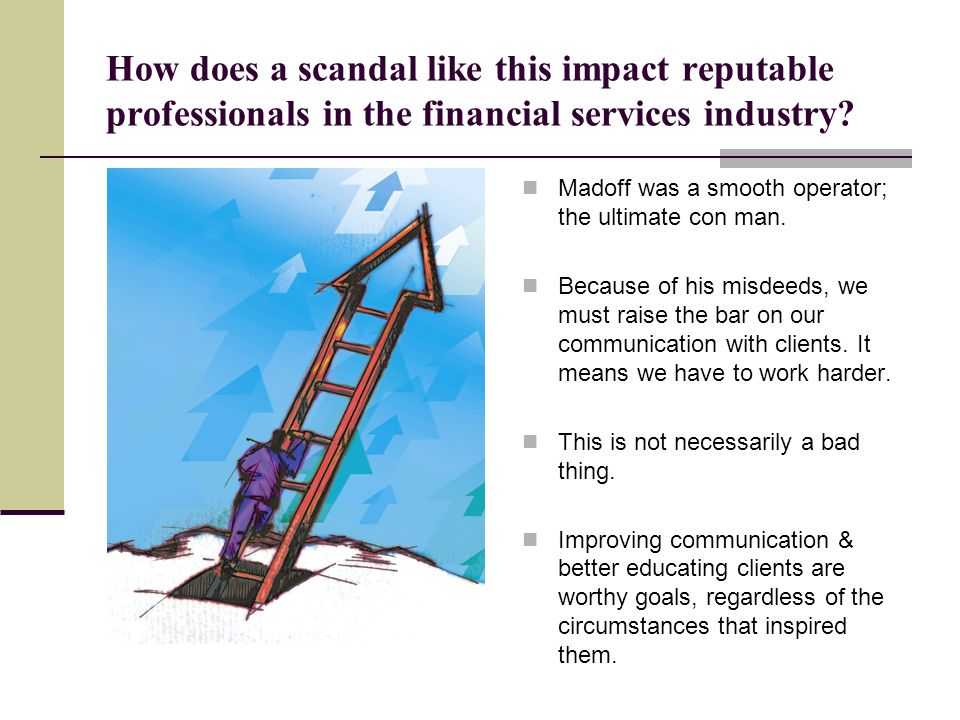 How does a scandal like this impact reputable professionals in the financial services industry