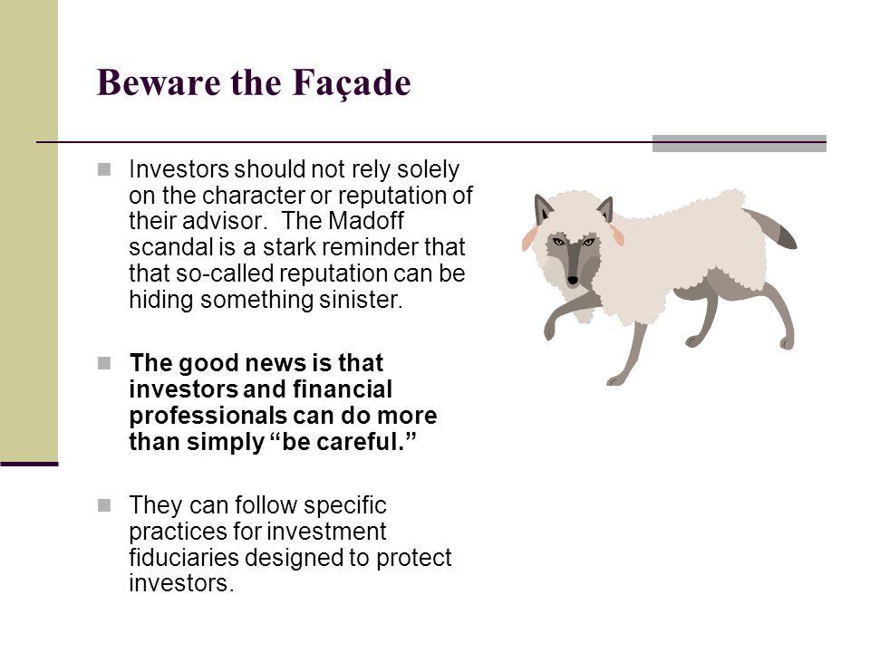 Beware the Façade