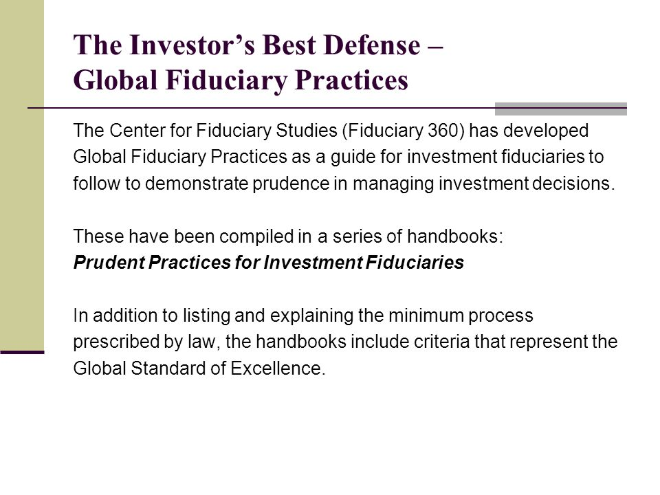 The Investor's Best Defense – Global Fiduciary Practices