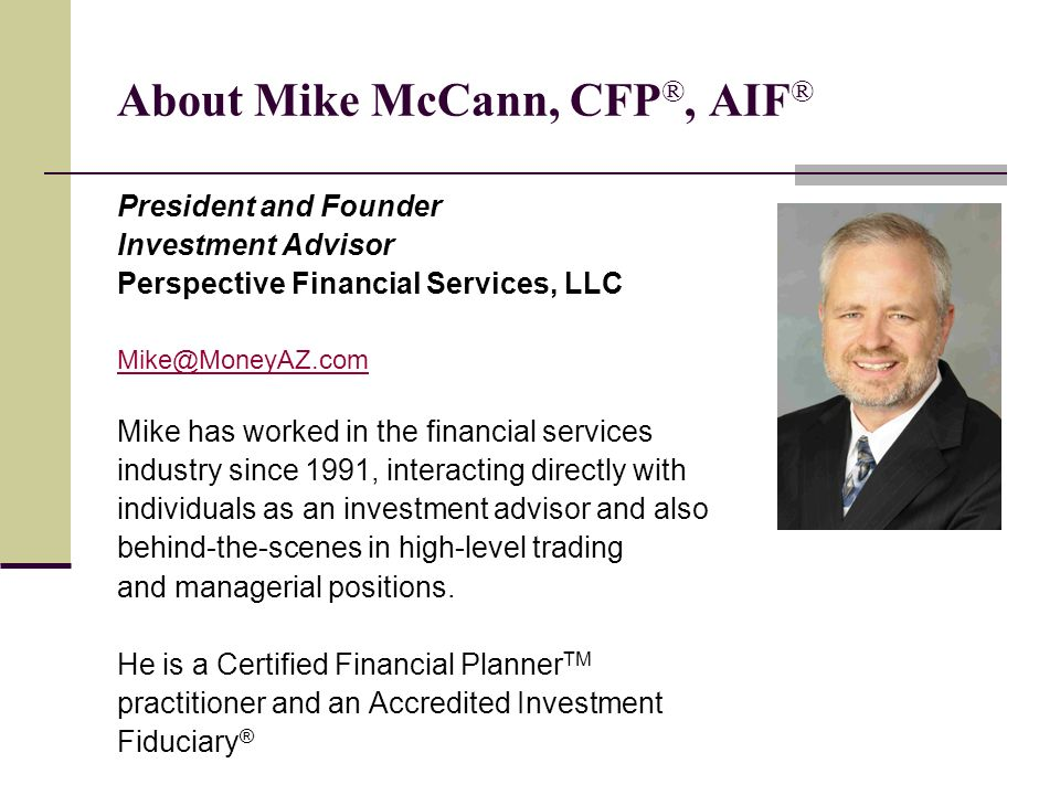 About Mike McCann, CFP®, AIF®