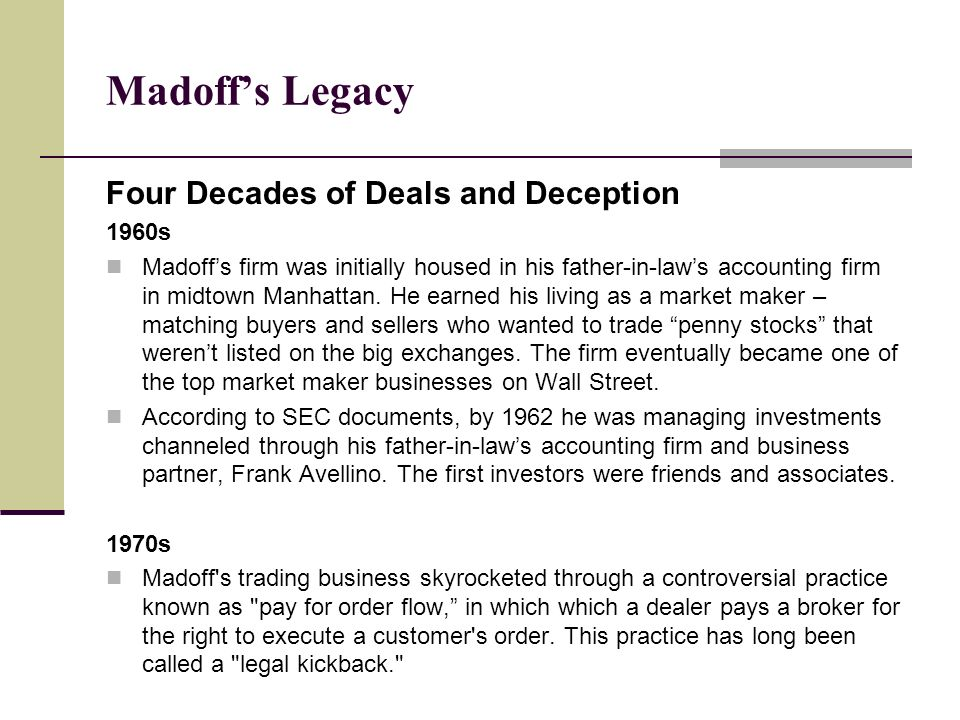 Madoff's Legacy Four Decades of Deals and Deception 1960s
