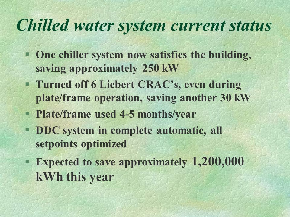 Chilled water system current status