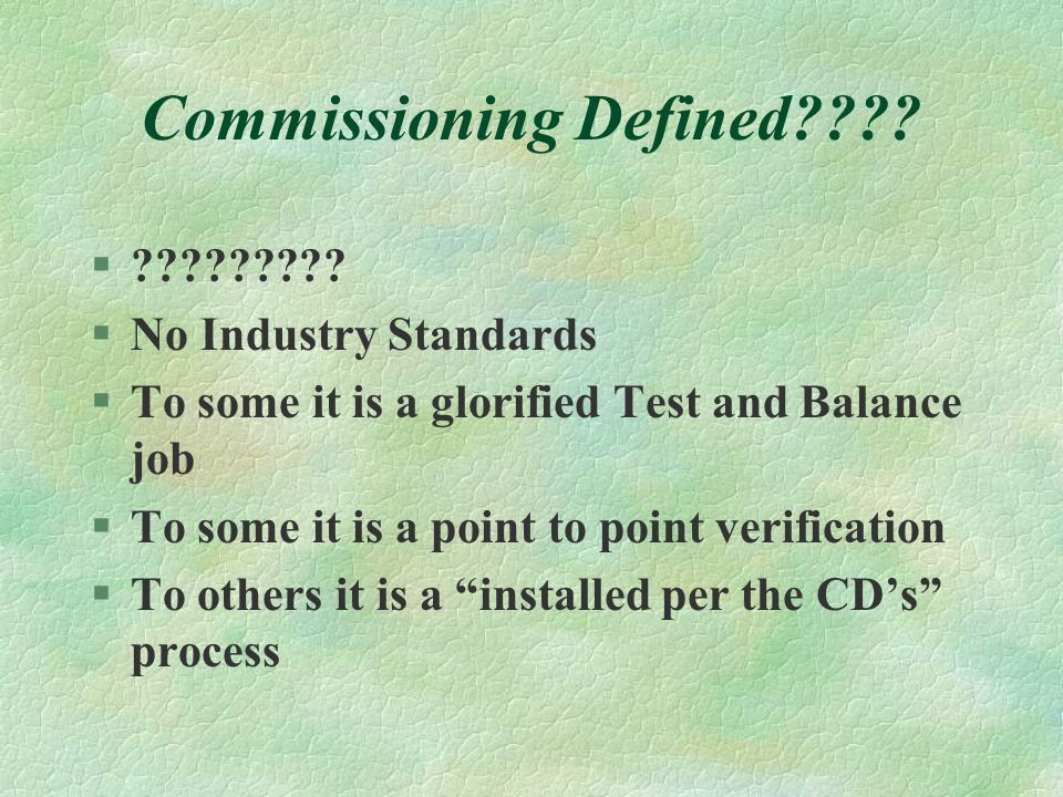 Commissioning Defined