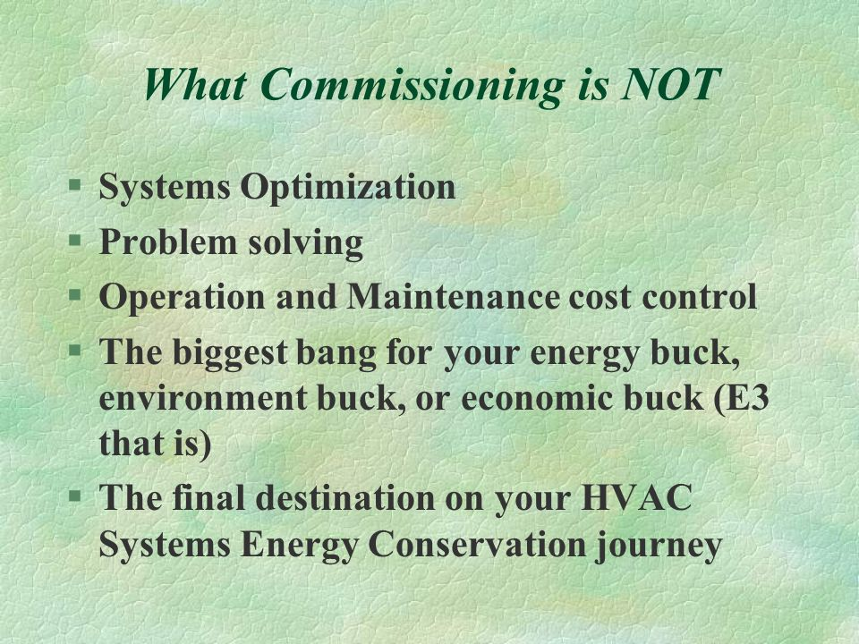 What Commissioning is NOT
