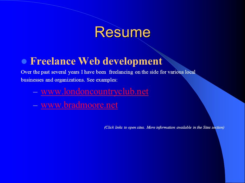 Resume Freelance Web development www.londoncountryclub.net