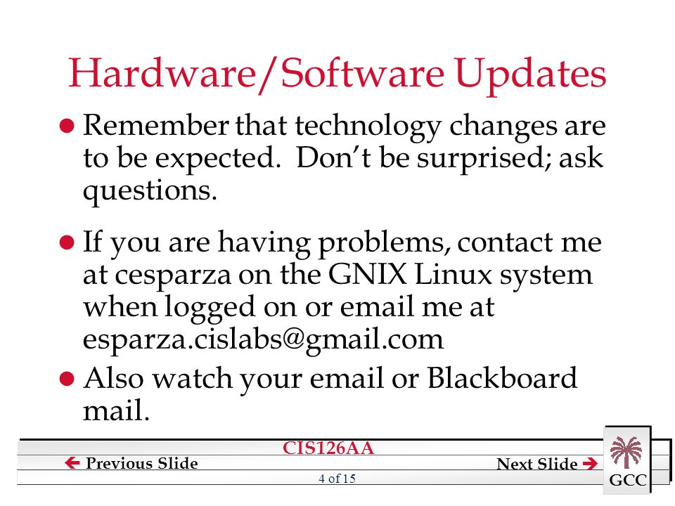 Hardware/Software Updates