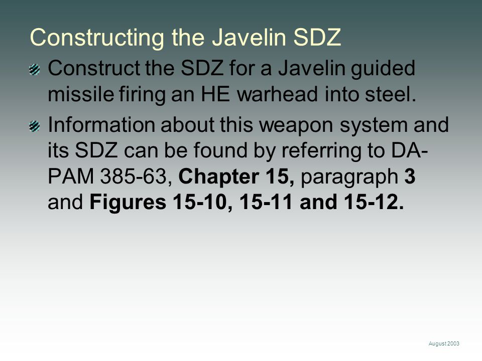 Constructing the Javelin SDZ