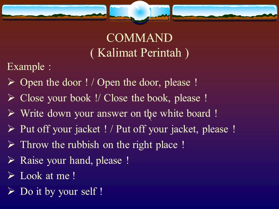 COMMAND ( Kalimat Perintah )