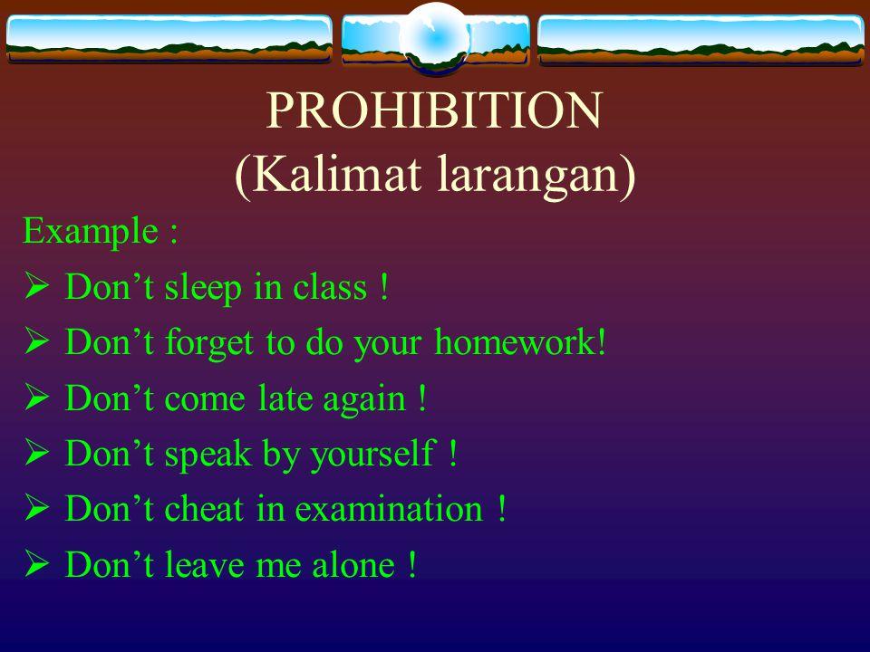 PROHIBITION (Kalimat larangan)