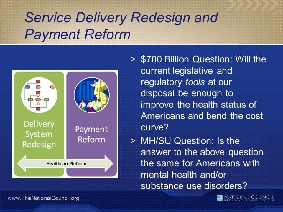 Service Delivery Redesign and Payment Reform
