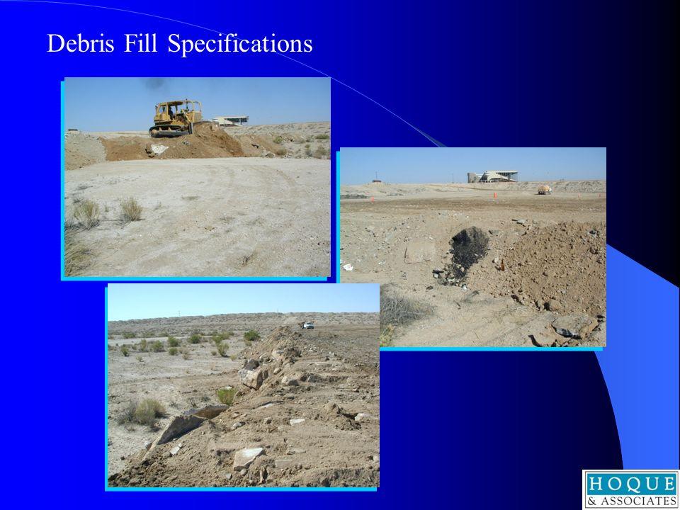 Debris Fill Specifications