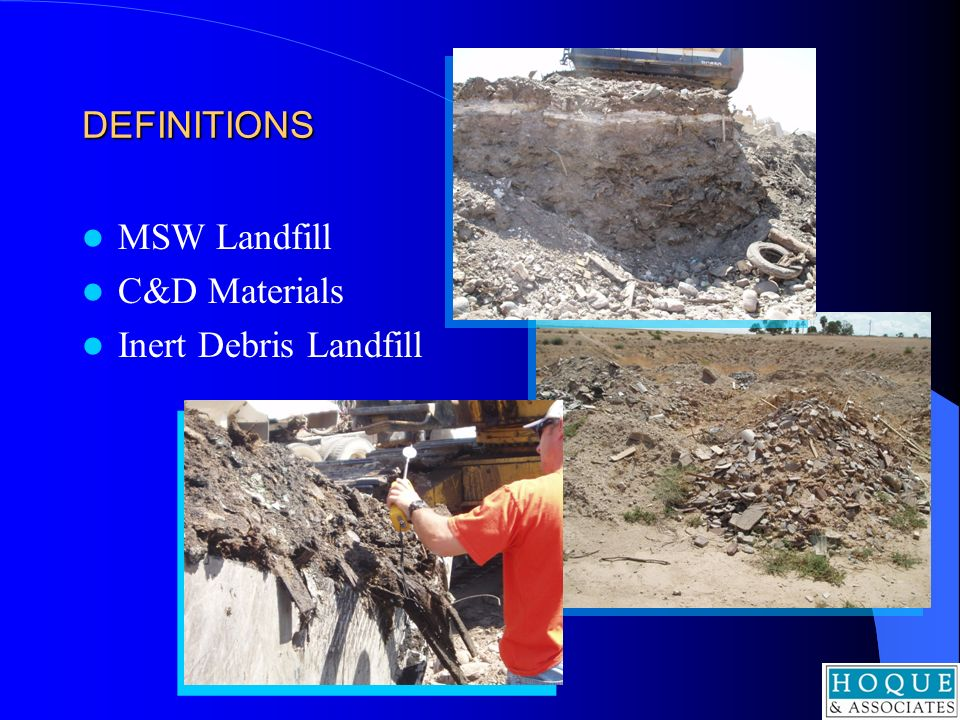 DEFINITIONS MSW Landfill C&D Materials Inert Debris Landfill