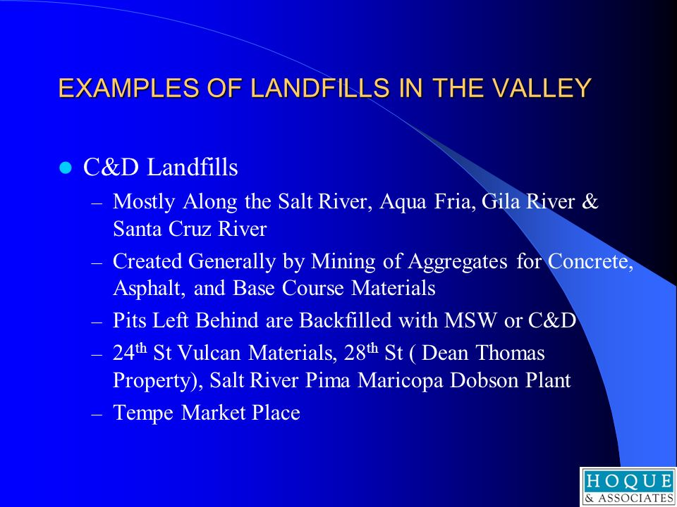 EXAMPLES OF LANDFILLS IN THE VALLEY