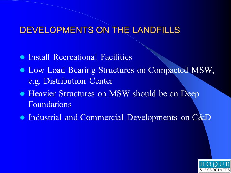 DEVELOPMENTS ON THE LANDFILLS