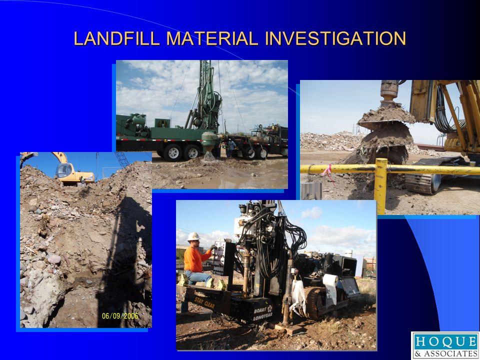 LANDFILL MATERIAL INVESTIGATION