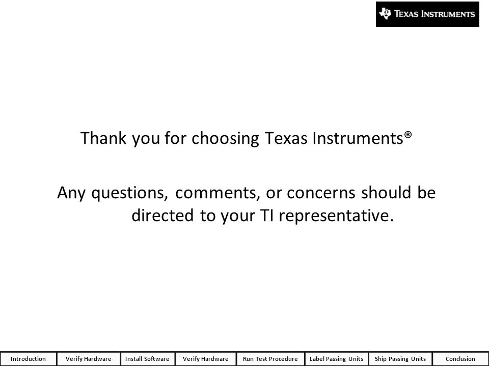 Thank you for choosing Texas Instruments®
