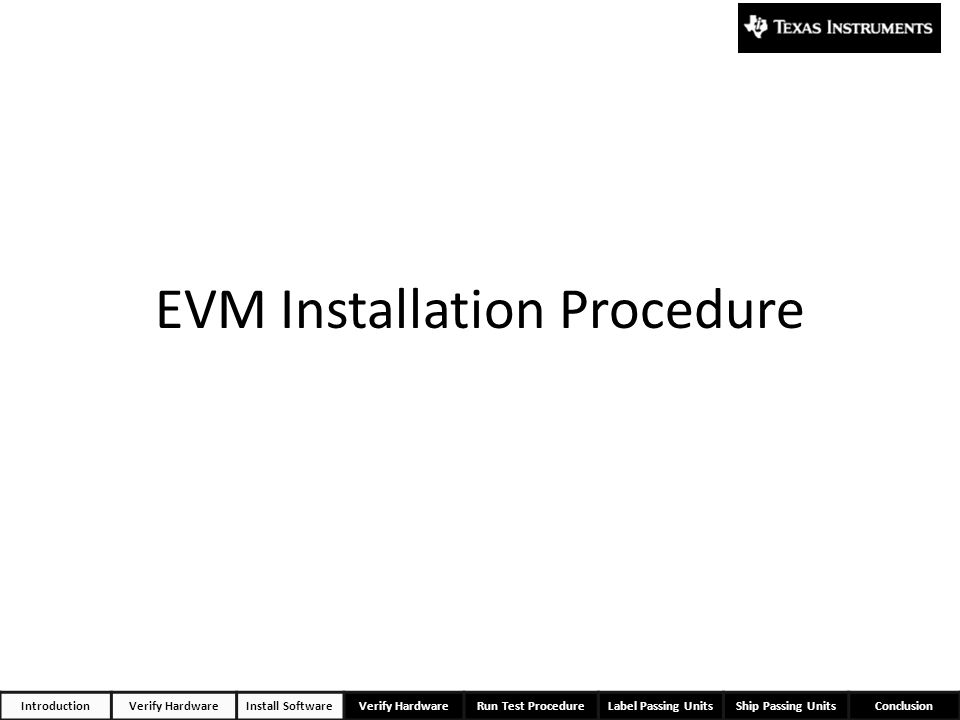 EVM Installation Procedure