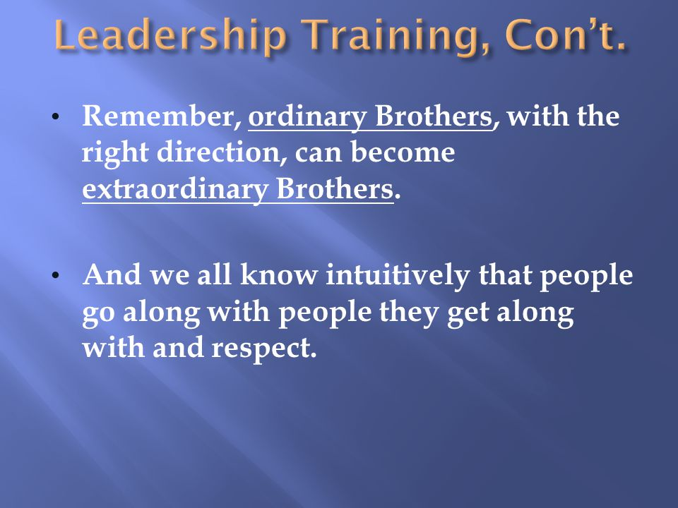 Leadership Training, Con't.