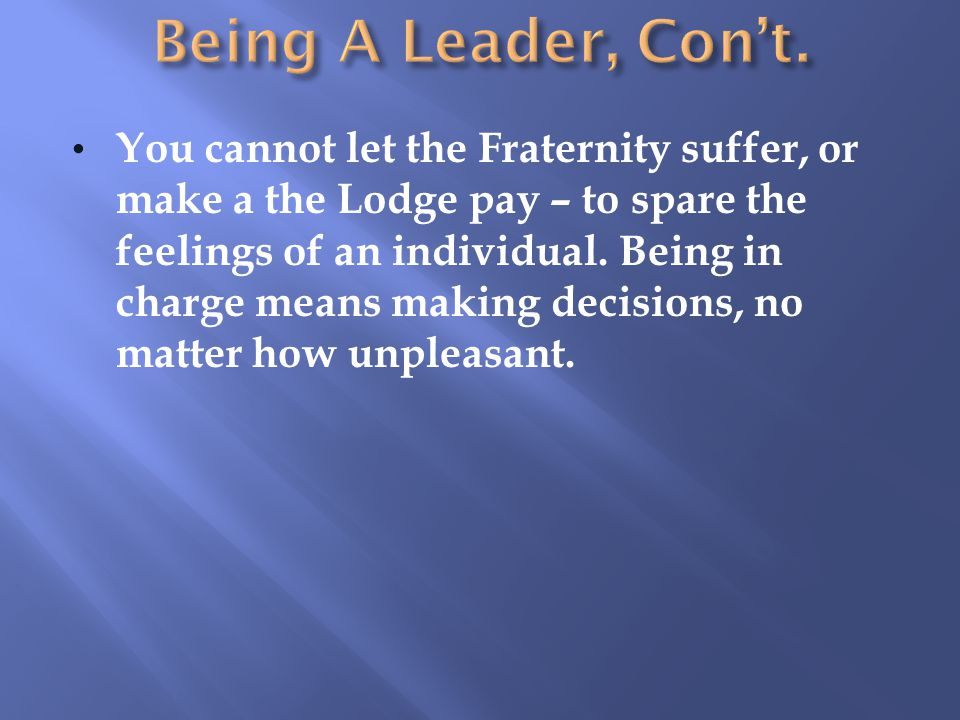 Being A Leader, Con't.