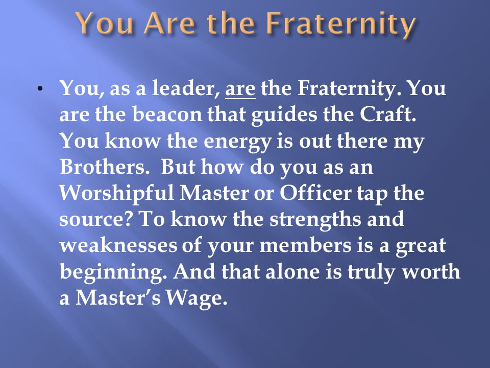 You Are the Fraternity