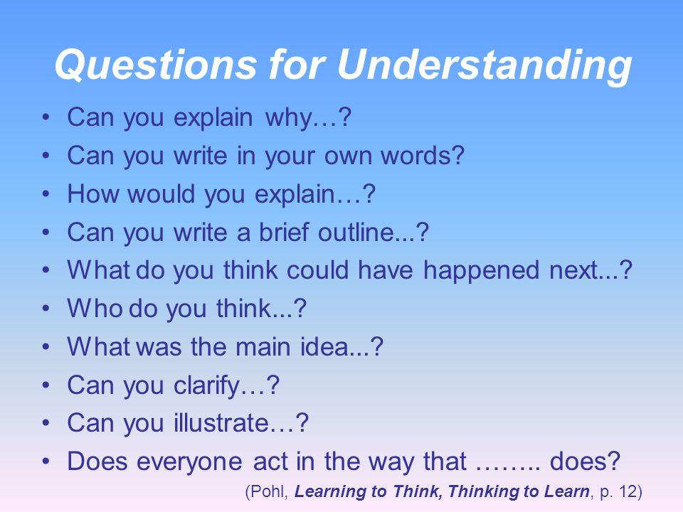 Questions for Understanding
