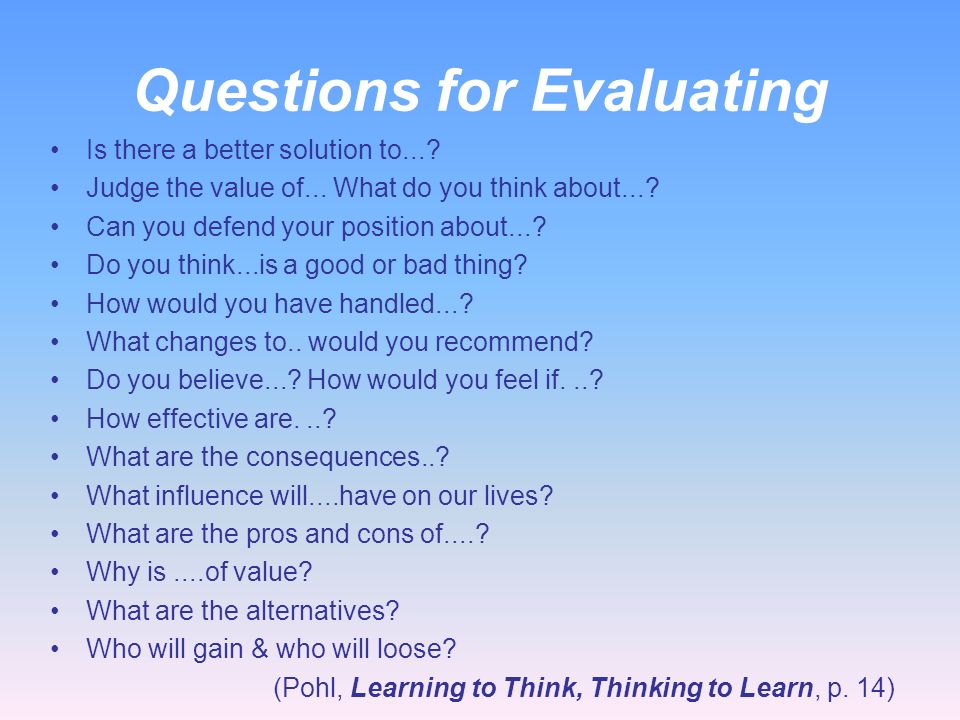 Questions for Evaluating