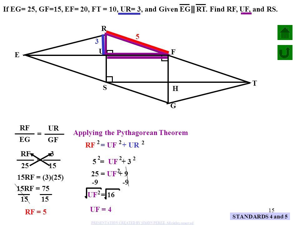 Applying the Pythagorean Theorem EG GF RF = UF + UR