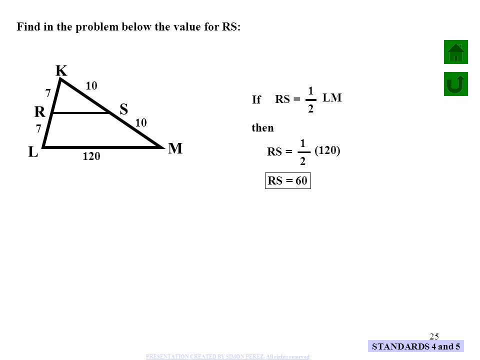 K S R M L Find in the problem below the value for RS: 10 1 7 LM If