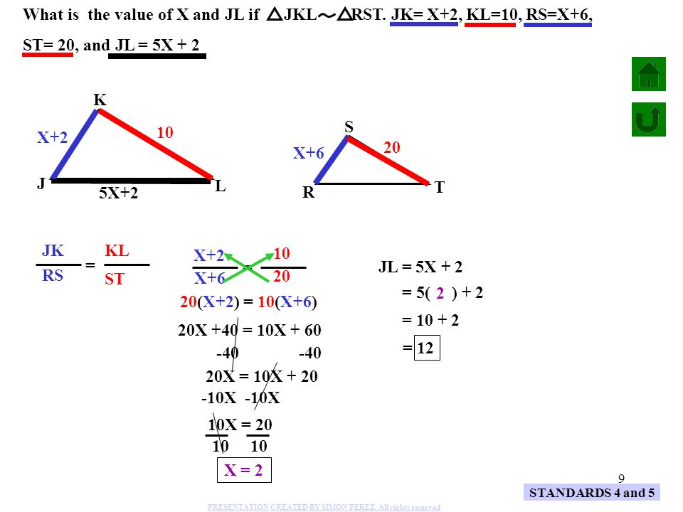 What is the value of X and JL if JKL RST. JK= X+2, KL=10, RS=X+6,