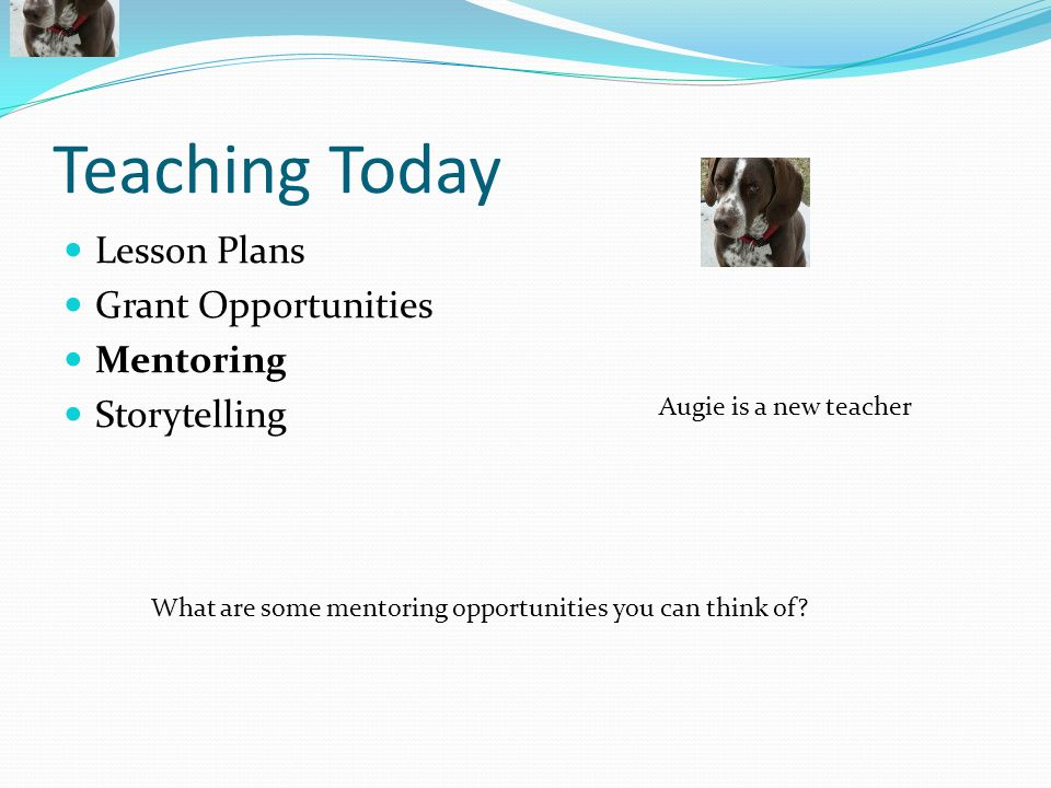 Teaching Today Lesson Plans Grant Opportunities Mentoring Storytelling