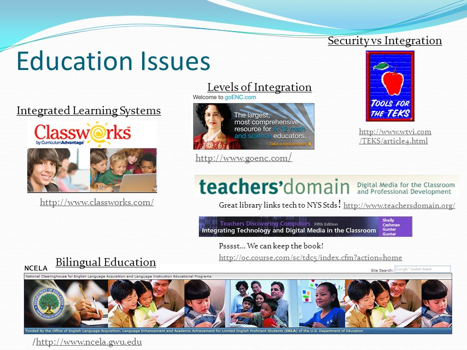Education Issues Security vs Integration Levels of Integration