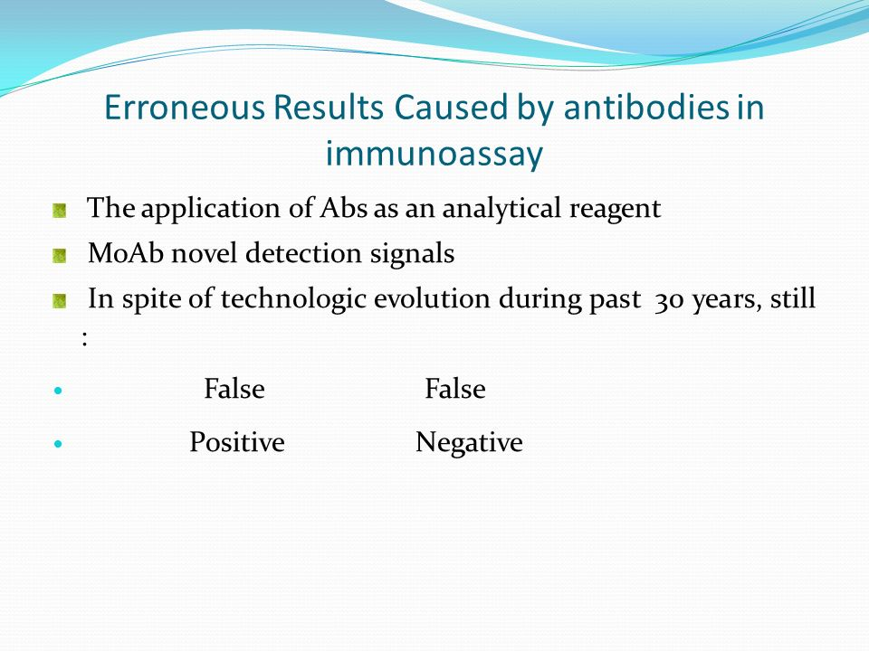 Erroneous Results Caused by antibodies in immunoassay