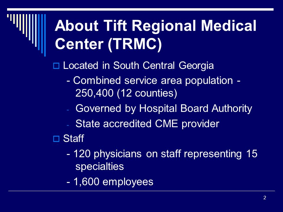 About Tift Regional Medical Center (TRMC)