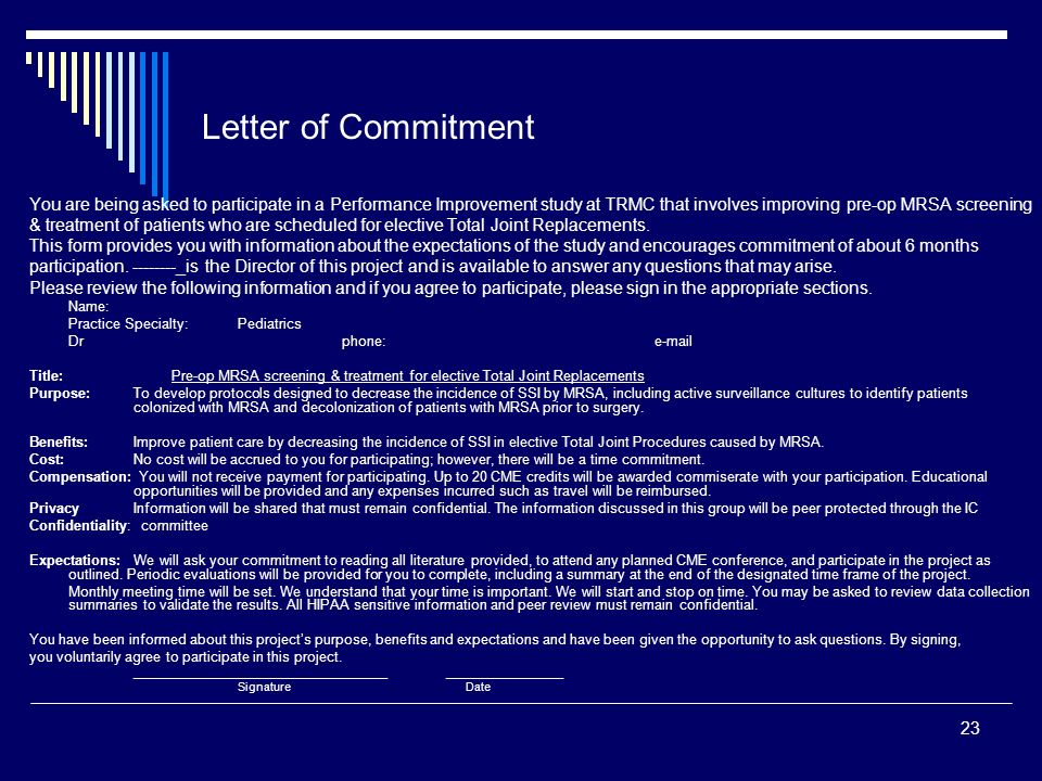 Letter of Commitment You are being asked to participate in a Performance Improvement study at TRMC that involves improving pre-op MRSA screening.