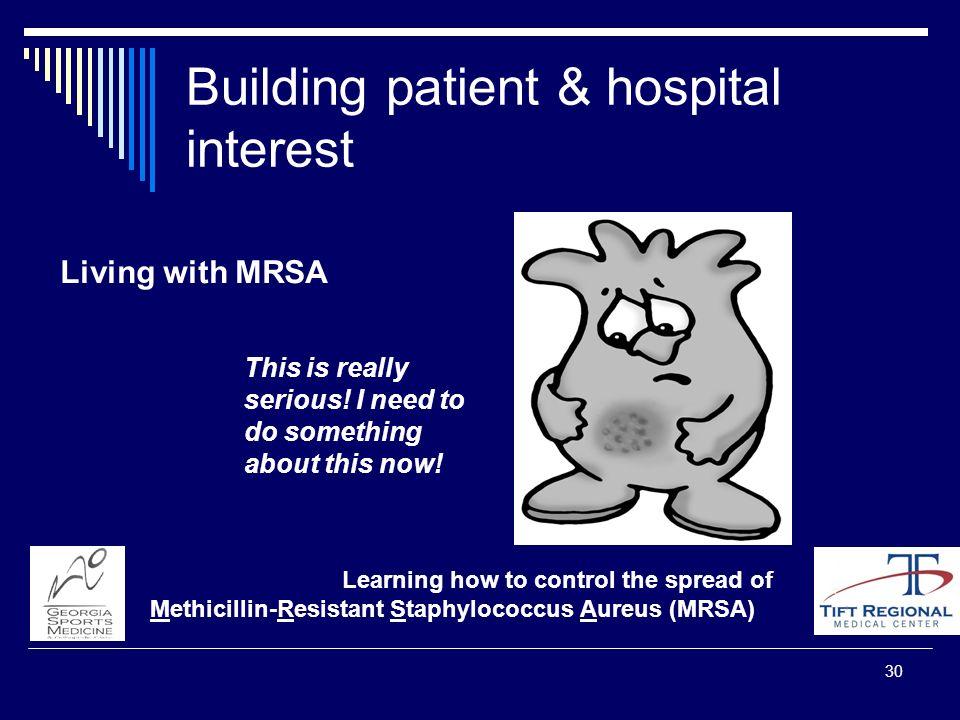 Building patient & hospital interest