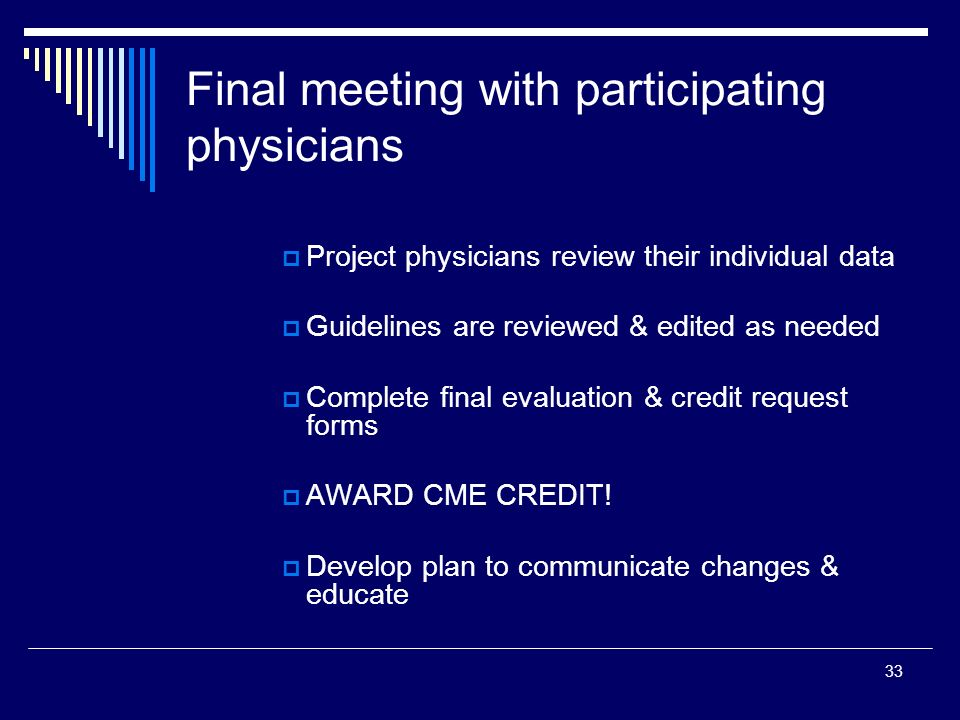 Final meeting with participating physicians