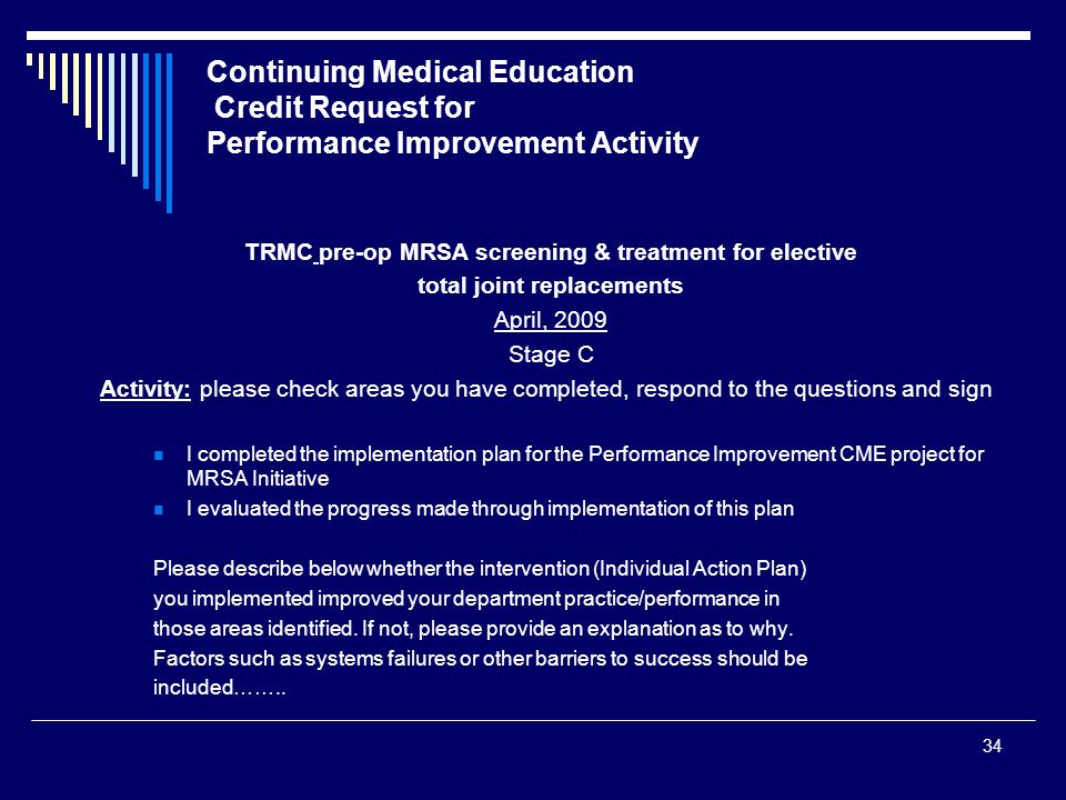 Continuing Medical Education Credit Request for Performance Improvement Activity