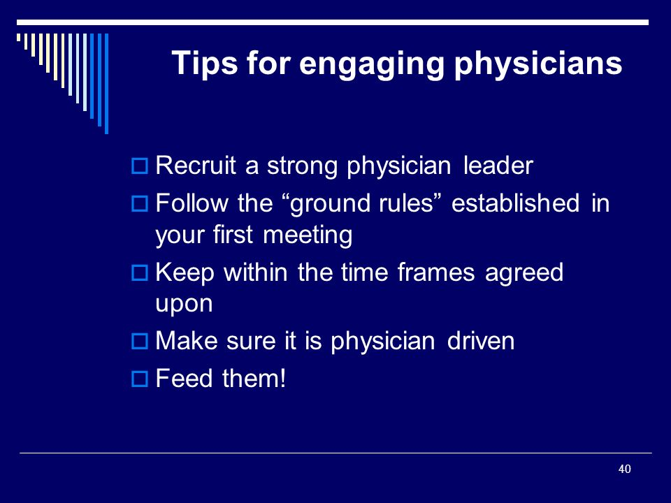 Tips for engaging physicians