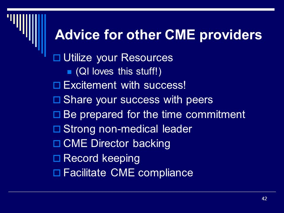 Advice for other CME providers