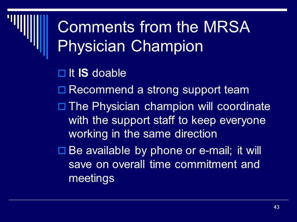 Comments from the MRSA Physician Champion