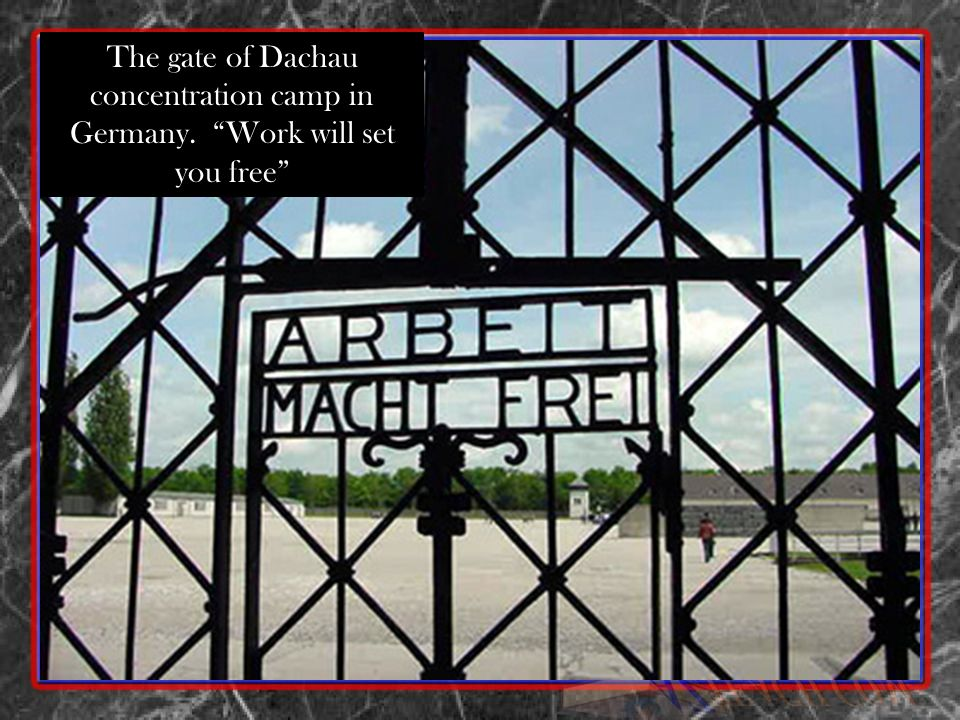 The gate of Dachau concentration camp in Germany