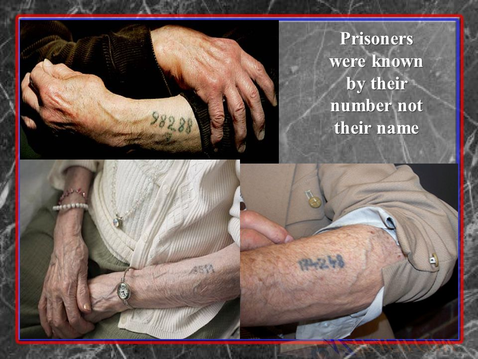 Prisoners were known by their number not their name