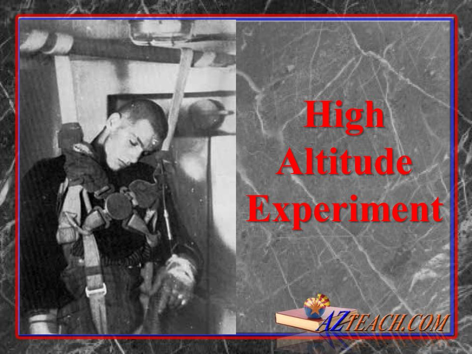 High Altitude Experiment
